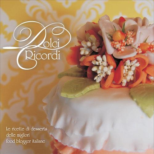 copertina del libro di ricette Dolci Ricordi
